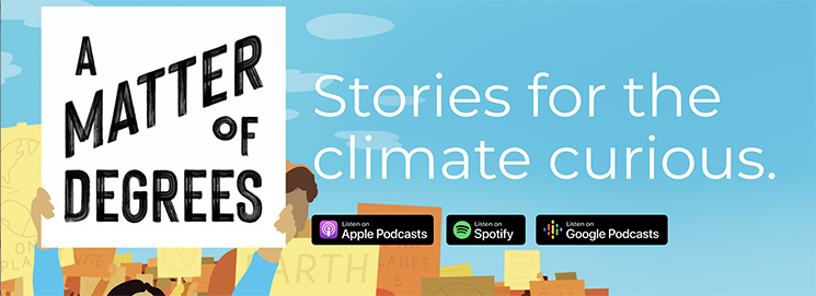 matter of degrees environmental podcasts